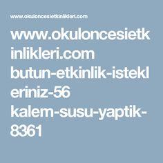 www.okuloncesietkinlikleri.com butun-etkinlik-istekleriniz-56 kalem-susu-yaptik-8361