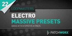 Electro Synths Massive Presets Magesy.Club