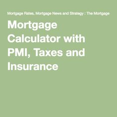 house loan calculator with taxes and insurance