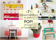 Decor Hacks :     7 Unexpected ways to add a pop of colour    -Read More –   - #Hacks