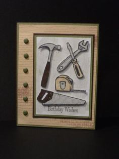 Tool Time! by mokasheen - Cards and Paper Crafts at Splitcoaststampers