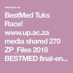 BestMed Tuks Race!  www.up.ac.za media shared 270 ZP_Files 2018 BESTMED final-entry-form_low-res.zp139722.pdf Pretoria, Finals, Pdf, Final Exams