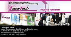 LaserTech 2013 Laser Technology Exhibition and Conference 요코하마 레이저 첨단 가공 전문 전시회