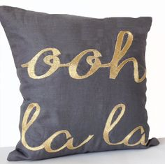 Ooh La La Custom Throw Pillow Cover Grey Linen Gold Embroidery - Gift - Valentine - Gift For Her -Graduation -Engagement -Anniversary Teal Throw Pillows, Monogram Pillows, Throw Pillow Covers, Toss Pillows, Accent Pillows, Custom Cushion Covers, Embroidered Pillowcases, Valentines Gifts For Her, Decorative Pillow Cases