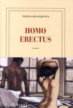 Homo erectus – Tonino Benacquista