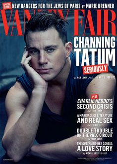 Channing Tatum on the Possibility of Returning to Stripping: 'Never Say Never!': Photo Channing Tatum shows off his huge biceps on the cover of Vanity Fair magazine's August 2015 issue. Here's what the Magic Mike XXL actor had to share… Annie Leibovitz, Channing Tatum, Magic Mike, Xxl Movies, Madonna, Vanity Fair Magazine, Cover Boy, Jenna Dewan, Vogue