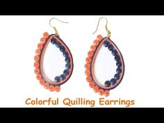 Art & Craft: How to make Beautiful Quilling Earring design -Paper Art Quilling - YouTube