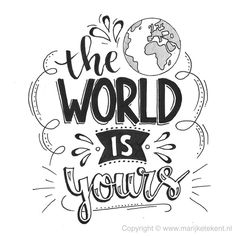 Handlettering ~ the world is yours - Design Vorlagen - Typography Calligraphy Quotes Doodles, Doodle Quotes, Hand Lettering Quotes, Typography Quotes, Brush Lettering, Art Quotes, Doodle Lettering, Calligraphy Letters, Bullet Journal Quotes
