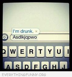 Autocorrect Drunk haha