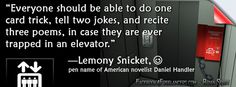 Lemony Snicket is a pen name of American novelist Daniel Handler (born February 28, 1970). Snicket is the author of several children's biographies.