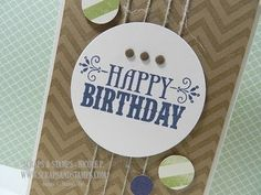 SU! Video: Happy Birthday Masculine Card, by Scraps & Stamps