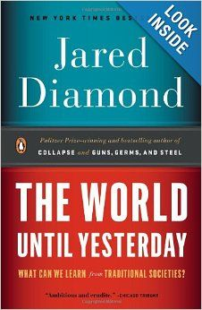 The World Until Yesterday by Jared Diamond  2014