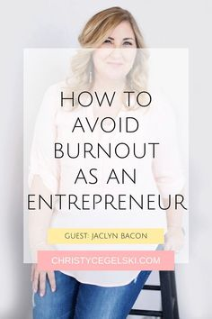 Learn how to effectively avoid burnout while running your online business. In this podcast episode, Jaclyn Bacon shares her secrets to overcoming entrepreneur burnout. Business stress is common for female entrepreneurs but these tips will help you find that work life balance that you've been searching for! Self Care for Business Owners | Self Care for Entrepreneurs Online Entrepreneur, Business Entrepreneur, Business Tips, Online Business, Perfect Wife, To Strive, Entrepreneur Inspiration, Work Life Balance, Online Work