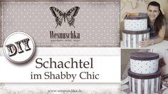 DIY: Hutschachtel im Shabby Chic selbst gestalten
