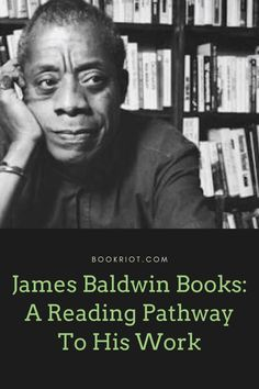 Get to know the work of James Baldwin with this guide to his work. book lists | James Baldwin books | where to begin reading James Baldwin Beginning Reading, Reading Lists, Book Lists, List Challenges, James Baldwin, Inspirational Books, Getting To Know, Books To Read, Funny Pictures