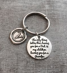 Then only thing better than having you for a dad is my children having you for a Grandpa, Grandpa, Silver Keychain, SIlver Keyring, Gifts by SAjolie, $16.95 USD