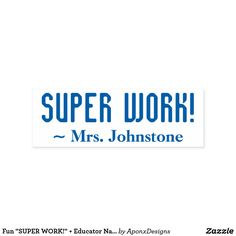""""""" + Educator Name Rubber Stamp created by AponxDesigns. Inspirational Message, Encouragement, Motivational, Stamps, Teacher, Student, Messages, Education, Fun"""