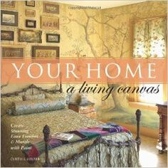 Your Home A Living Canvas: Create Stunning Faux Finishes & Murals with Paint by Heuser, Curtis L(October Hardcover Crackle Painting, Faux Painting, Faux Paint Finishes, Tuscan Decorating, Paint Effects, Do It Yourself Home, Book Nooks, Art Decor, Home Decor