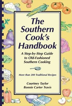 Southern Cooks Handbook - I use this one a lot!