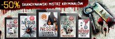 Świetna oferta Joe Nesbo: http://upolujebooka.pl/autor,28786,jo_nesb.html