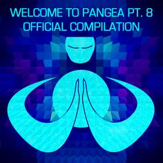 V/A - Welcome to Pangea pt. 8 | Pure Perception Records