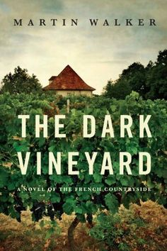 The Dark Vineyard: A Novel of the French Countryside (Bruno, Chief of Police Book 2) by Martin Walker, http://www.amazon.com/dp/B0036S4D10/ref=cm_sw_r_pi_dp_mAr4tb0Y3JCX3
