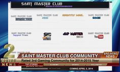 Saint Master Club goes on Channel 2 Action News, and is awarded, FOR THE THIRD YEAR, 3rd Gaming Community in the Nation!