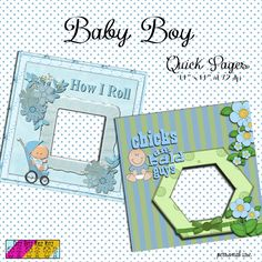 http://ditzbitz.weebly.com/store/p910/Baby_Boy_Quick_Pages.html