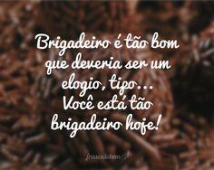 Um domingo brigadeiro pra todos nós!!!✌️    #Brigadeiro