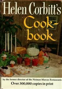 Helen Corbitt's Cookbook - published in 1957 by the Grande Dame of Texas Cookery. Included in this cookbook are Helen Corbitt's recipes for Poppy-Seed Dressing, Cornbread, and Chicken Salad. Retro Recipes, Vintage Recipes, Sherry Wine, Bing Cherries, Poppy Seed Dressing, Vintage Cooking, Old Fashioned Recipes, Vintage Cookbooks, Cooking