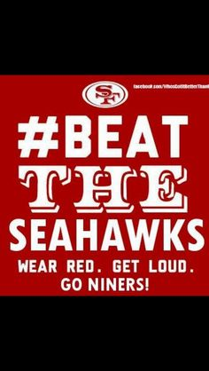 Must Beat the Seahawks!