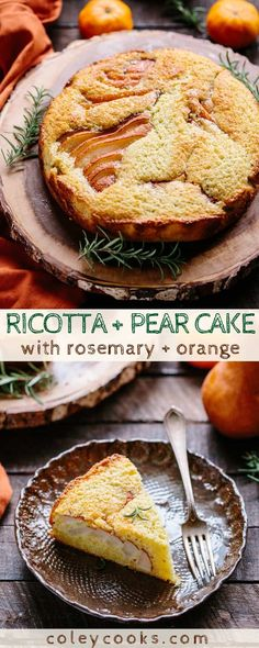Ricotta + Pear Cake | This beautiful fall cake is made with fresh ricotta and pears, scented with orange and rosemary and makes a perfect Thanksgiving dessert! #thanksgiving #recipe #pear #ricotta #cake #dessert #rosemary #orange #easy | ColeyCooks.com Thanksgiving Cakes, Pear Cake, Hazelnut Cake, Fall Cakes, Tart Recipes, Pear Dessert Recipes, Blender Recipes, Jelly Recipes, Fruit Tart