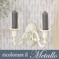 Ricolorare lampade in metallo con la Vintage chalk Paint – TUTORIAL Shabby Chic Style, Chalk Paint, Candle Sconces, Metallica, Decoupage, Stencils, Wall Lights, Tutorial, Hobby