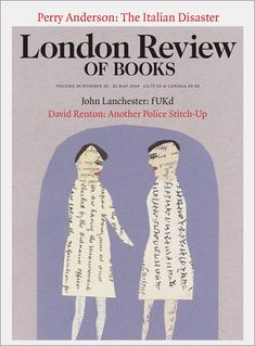 LRB · Perry Anderson · The Italian Disaster cataloging the total pocket picking, bribe taking corruption of Europe's 'leaders.'