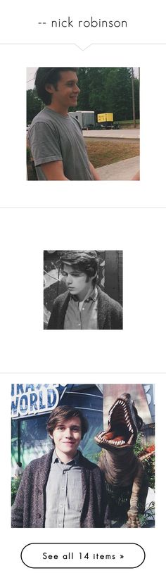 """-- nick robinson"" by recordinqs ❤ liked on Polyvore featuring nick robinson"