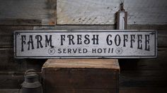 Fresh Coffee Sign, Farm Fresh Coffee, Coffee Served Hot, Wooden Coffee Sign, Coffee Sign Wooden, Farm Coffee - Rustic Hand Made Wooden Sign