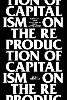 Louis Althusser, On the Reproduction of Capitalism. Design by Neil Donnelly. This cover is about as good as it gets.