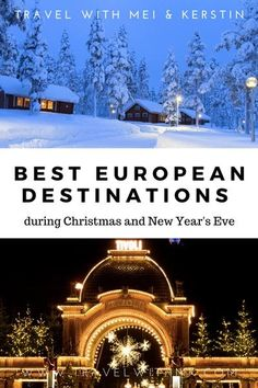 Best European Destinations during Twixmas • Travel with Mei and Kerstin
