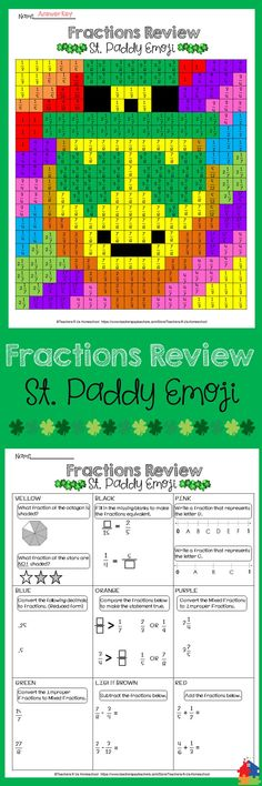 Get your class in the St. Patrick's Day spirit with this NO PREP activity which reviews fractions in a fun and creative way! They will have a blast trying to solve the mystery St. Patrick's Day Emoji by following the color key.  Skills Include: Identifying fractions using models  number lines, equivalent, comparing, converting mixed and improper, basic decimals to fractions (.25  .5), and adding and subtracting unlike denominators.