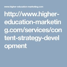http://www.higher-education-marketing.com/services/content-strategy-development