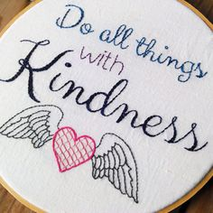 PDF Embroidery Design - Do All Things With Kindness - stitchery, hand stitched, hand stitched quote, pattern w full instructions, hoop art by museofthemorn on Etsy
