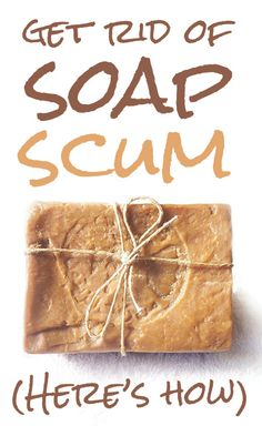 Soap scum making your hard to clean? Learn quick and easy ways to get rid of it! Bathroom Cleaning Hacks, Cleaning Tips, Soap Scum, Household Tips, Soap Making, Rid, Make It Yourself, Easy, Home Hacks