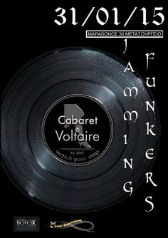 Oι Jumming Funkers στο πρώτο τους LIVE για το 2015, σε ενα μυσταγωγικο χώρο, στην καρδιά της Αθήνας... ΣΑΒΒΑΤΟ 31/1/2015Το CABARET VOLTAIRE παρουσιάζει τους  Jumming Funkers σε ενα δυναμικό πρόγραμμα που σκοπος του είναι να μη σας αφήσει να καθίσετε στις καρέκλες σας...!        !!!... B There ...!!!    CABARET VOLTAIRE ΜΑΡΑΘΩΝΟΣ 30 ΜΕΤΑΞΟΥΡΓΕΙΟΕισοδος10 ευρώ με κρασί ή μπύρατηλ. 21 0522 7046