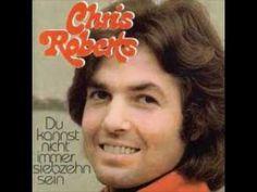 Chris Roberts - Du kannst nicht immer 17 sein 1974 - YouTube