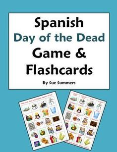 Spanish Day of the Dead Flashcards / Game Cards by Sue Summers - Dia de los Muertos