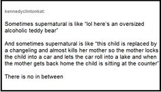 How Supernatural is like. And I remember both episodes that it's describing.