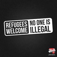 Refugees Welcome - No one is illegal Aufkleber Sticker Flüchtlinge Asylant Asyl