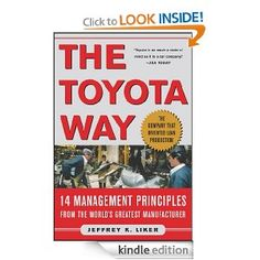 (Reading this week) The Toyota Way : 14 Management Principles from the World's Greatest Manufacturer