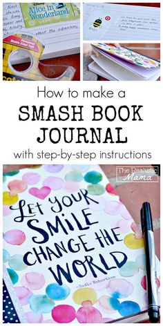 SMASH BOOK JOURNAL! What is a Smash Book Journal? An easy scrapbooking project that encourages journaling. A great way to get kids to love writing.  #sp
