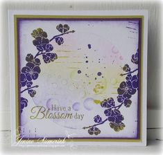 Gelli Plate - Have a Blossom Day